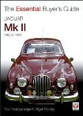Jaguar Mark 1 & 2: All Models Including Daimler 2.5-Litre V8 1955 to 1969