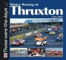 Motor Racing at Thruxton in the 1980s (Those Were the Days...)