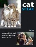 Cat Speak: Recognising and Understanding Behaviour