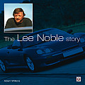 The Lee Noble Story