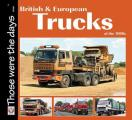 British & European Trucks of the 1980s