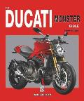 The Ducati Monster Bible: New Updated & Revised Edition (Bible)