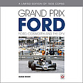 Grand Prix Ford - Limited Edition: Ford, Cosworth and the Dfv