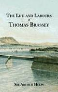 The Life & Labours of Thomas Brassey