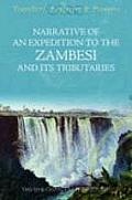 Narrative Of An Expedition To The Zambes