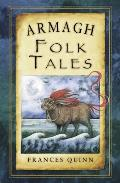 Armagh Folk Tales (Folk Tales: United Kingdom)