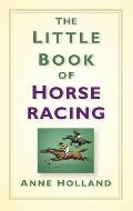 The Little Book of Horseracing