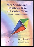 Mrs. Ockleton's Rainbow Kite and Other Tales: Thinking Through Literature