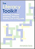 The Literacy Toolkit: Improving Students' Speaking, Listening, Reading and Writing Skills