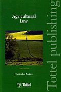 Agricultural Law - Third Edition