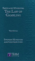 Smith and Monkcom: The Law of Gambling - Third Edition