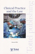 Clinical Practice and the Law - A Guide to Irish Law (Second Edition)