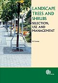 Landscape Trees and Shrubs: Selection, Use and Management