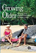 Growing Older: Tourism and Leisure Behaviour of Older Adults