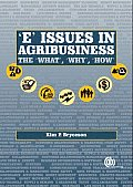 E' Issues in Agribusiness: The What, Why and How