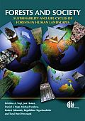 Forests & Society Sustainability & Life Cycles of Forests in Human Landscapes