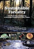 Sustainable Forestry: From Monitoring and Modelling to Knowledge Management and Policy Science