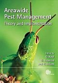 Areawide Pest Management: Theory and Implementation