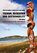 Tourism, Recreation and Sustainability: Linking Culture and the Environment