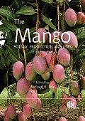 The Mango: Botany, Production and Uses