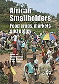 African Smallholders: Food Crops, Markets and Policy Cover