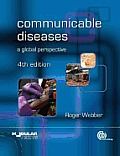 Communicable Diseases A Global Perspective