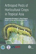Arthropod Pests of Horticultural Crops in Tropical Asia Cover