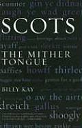 Scots: The Mither Toungue
