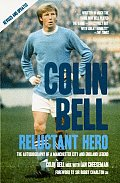 Colin Bell: Reluctant Hero