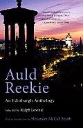 Auld Reekie: An Edinburgh Anthology