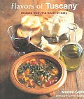 Flavors Of Tuscany Recipes From The Hear