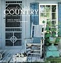 Comfortable Country Peaceful Homes Inspired by the Country
