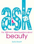Ask The 1000 Most Asked Questions about Beauty