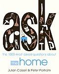Ask The 1000 Most Asked Questions about the Home