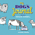My Dog's Journal: Puppy Milestones... Training Tactics... Doggy IQ and More