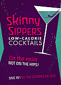 Skinny Sippers: Low-Calories Cocktails. All 150 Calories or Less.