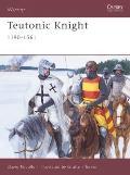 Warrior #124: Teutonic Knight: 1190-1561