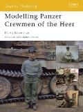 Osprey Modelling #08: Modelling Panzer Crewmen of the Heer Cover