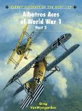 Aircraft Of The Aces #77: Albatros Aces Of World War 1, Part 2 by Greg Vanwyngarden