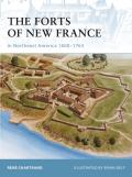 Fortress #75: The Forts of New France in Northeast America 1600-1763