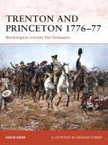 Campaign #203: Trenton & Princeton 1776-77: Washington Crosses The Delaware by David Bonk