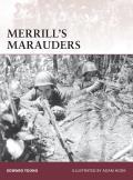 Warrior #141: Merrill's Marauders