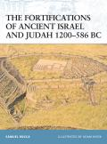 Fortress #91: The Fortifications of Ancient Israel and Judah 1200-586 BC Cover