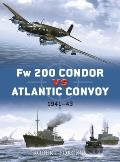 Duel #25: FW 200 Condor Vs Atlantic Convoy: 1941-43