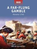 Raid #15: A Far-Flung Gamble - Havana 1762 Cover