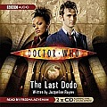 Doctor Who: The Last Dodo: An Abridged Doctor Who Novel Read by Freema Agyeman