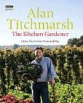 Kitchen Gardener Grow Your Own Fruit & Veg