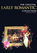 The Essential Early Romantic Collection: For Piano Solo