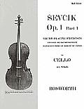Sevcik Op. 1, Part 1 for Cello: Thumb Placing Exercises/Studien Im Daumenaufsatz/Exercices Pour Le Doigte Du Pouche
