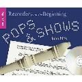 Recorder From the Beginning: Pops and Shows - Pupil's Book